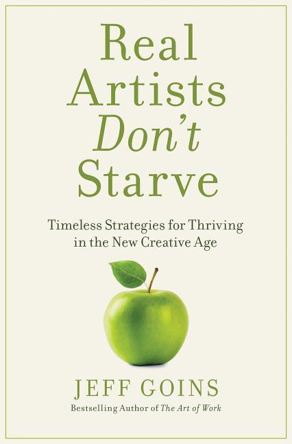 Boekomslag Real Artists don't Starve Jeff Goins