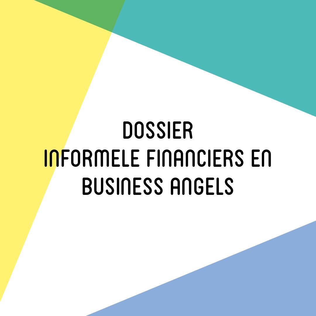 Dossier Informele financiers en business angels